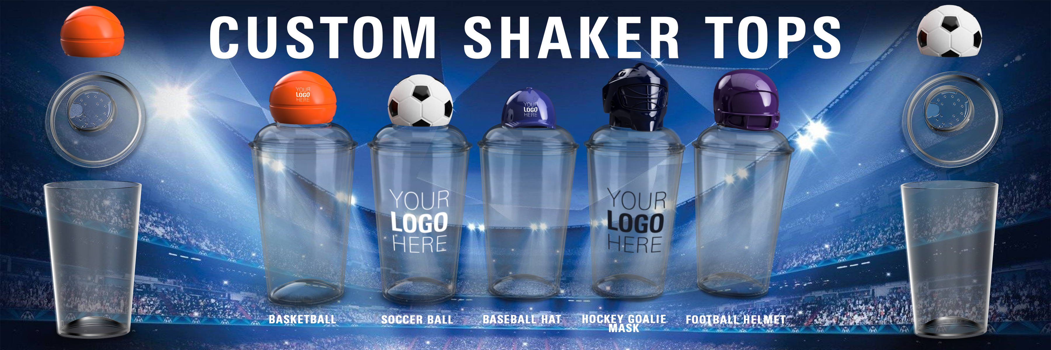Custom Top Shakers